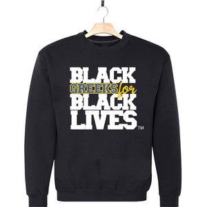 "black 100% organic cotton sweatshirt crew neck ""Black Greeks for Black Lives"" sigma gamma rho paraphernalia apparel"