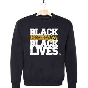 "black 100% organic cotton sweatshirt crew neck ""Black Greeks for Black Lives"" iota phi theta paraphernalia apparel"