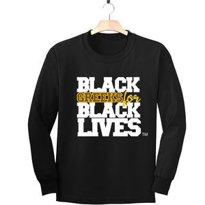 "black 100% organic cotton long sleeve t-shirt ""Black Greeks for Black Lives"" iota phi theta paraphernalia apparel"