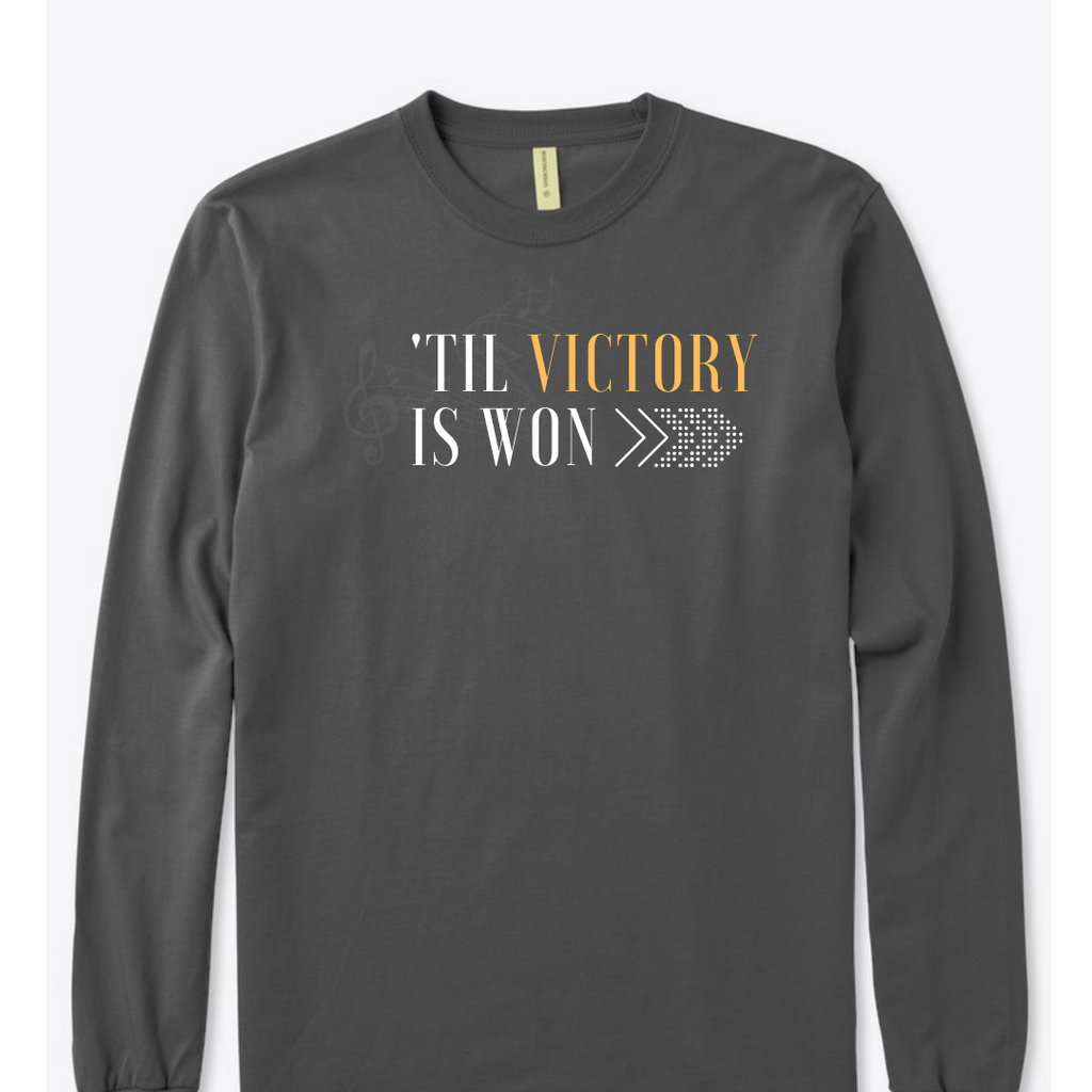 'Til Victory is Won Long Sleeve T-Shirt (Asphalt)
