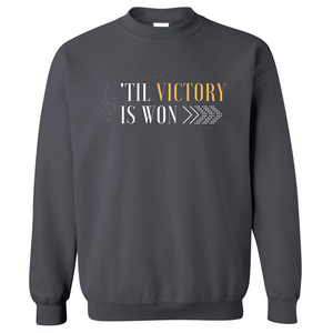 'Til Victory is Won Crewneck Sweatshirt (Asphalt)
