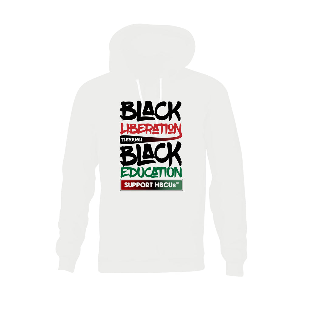 Black Liberation through Black Education Hooded Sweatshirt