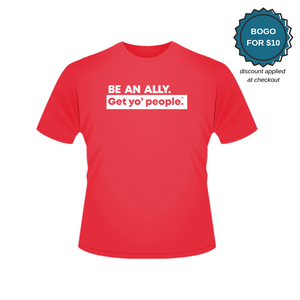 Be an Ally Short Sleeve T-Shirt