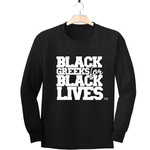 "black 100% organic cotton long sleeve t-shirt ""Black Greeks for Black Lives"" divine nine NPHC paraphernalia apparel"
