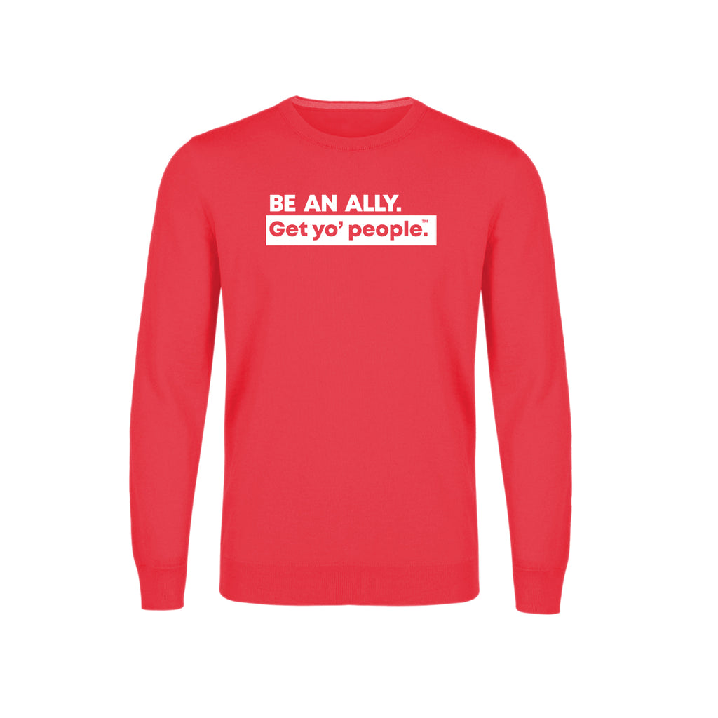 Be an Ally Crewneck Sweatshirt