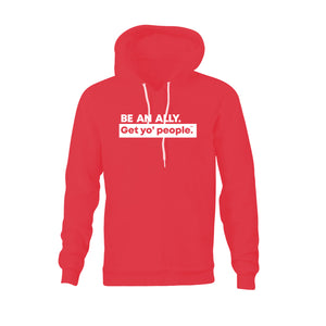 Be An Ally Hooded Sweatshirt