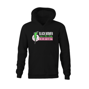 Black Women Save the Day Hooded Sweatshirt (Pink and Green Edition)