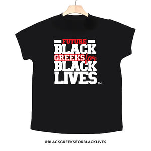 "black 100% organic cotton toddler short sleeve t-shirt ""Future Black Greeks for Black Lives"" future delta sigma theta paraphernalia apparel"