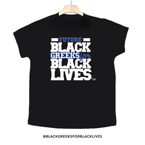 "black 100% organic cotton toddler short sleeve t-shirt ""Future Black Greeks for Black Lives"" future zeta phi beta paraphernalia apparel"