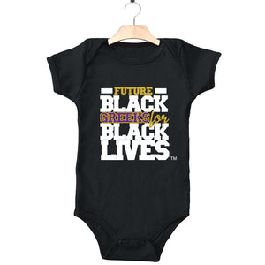 "black 100% organic cotton infant one piece onesie ""Future Black Greeks for Black Lives"" future omega psi phi paraphernalia apparel"