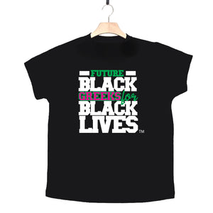 "black 100% organic cotton toddler short sleeve t-shirt ""Future Black Greeks for Black Lives"" future alpha kappa alpha paraphernalia apparel"