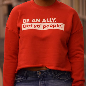 Be an Ally Crewneck Crop