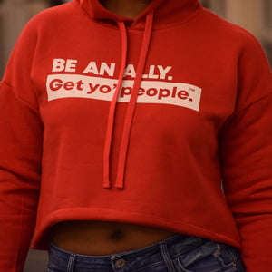 Be An Ally Hooded Crop