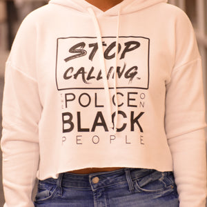 Stop Calling the Police on Black People Hooded Crop