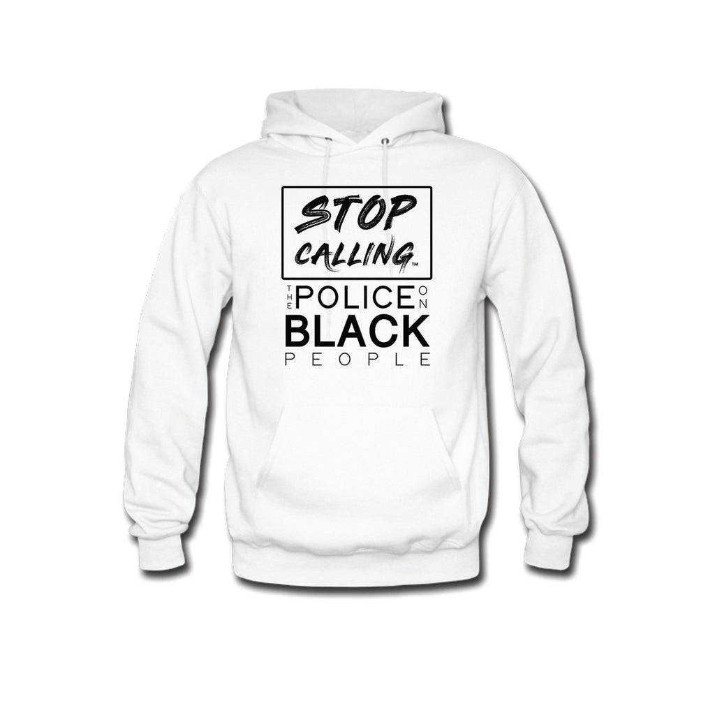 Stop Calling the Police on Black People Hooded Sweatshirt