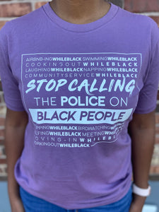Stop Calling the Police on Black People Short Sleeve T-Shirt (Purple)