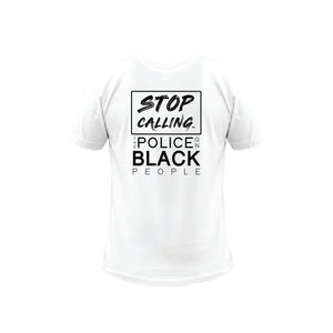 Stop Calling the Police on Black People Short Sleeve T-Shirt
