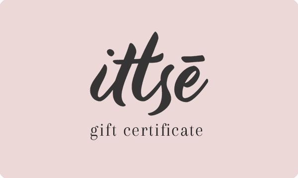 Gift Certificate | Gift Card | ittsē Cosmetics