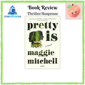 BOOK REVIEW: PRETTY IS BY MAGGIE MITCHELL