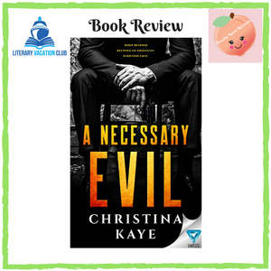 BOOK REVIEW: A NECESSARY EVIL BY CHRISTINA KAYE
