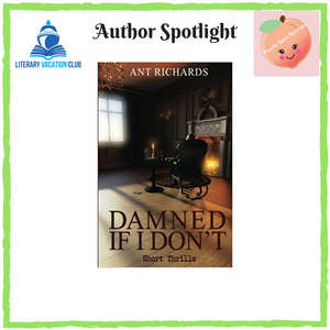 AUTHOR SPOTLIGHT: ANT RICHARD