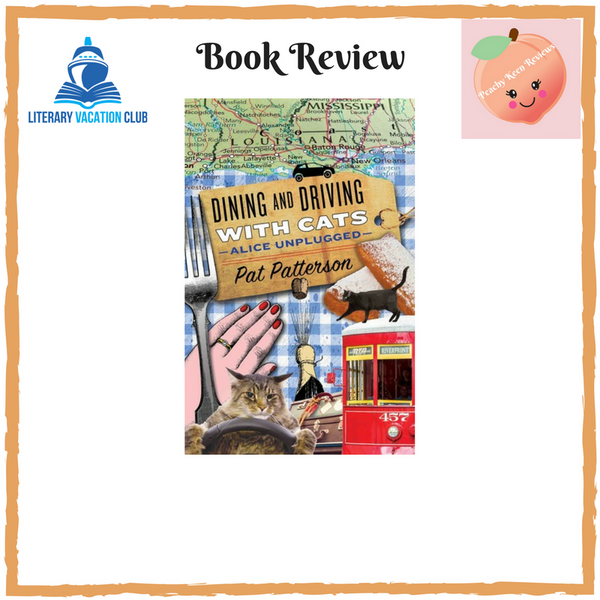 BOOK REVIEW: DINING AND DRIVING WITH CATS BY PAT PATTERSON