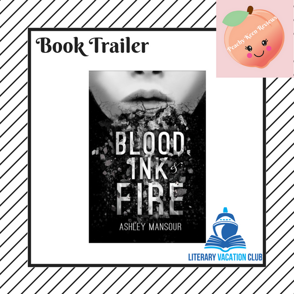 Book Trailer: Blood, Ink & Fire by Ashley Monsour