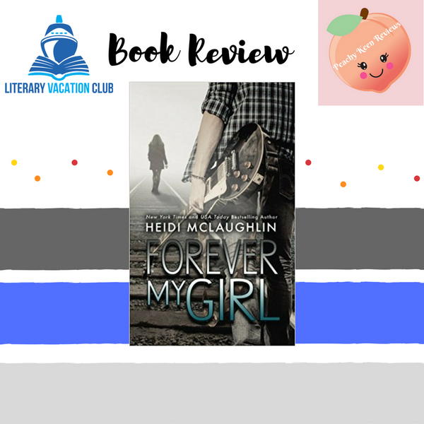 Book Review: Forever My Girl by Heidi McLaughlin