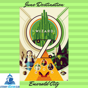 LITERARY VACATION CLUB JUNE THEME – THE EMERALD CITY
