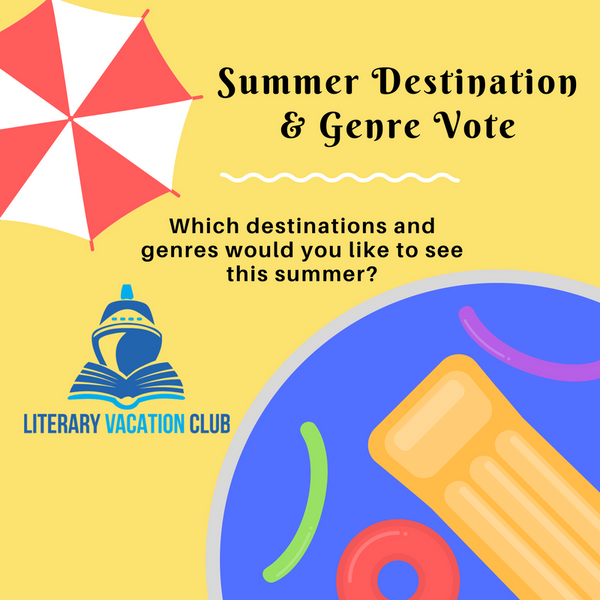 Literary Vacation Club - Summer Destinations Contest!