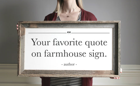 Custom Quote Sign, Design Your Own Farmhouse Sign, Wood Sign Quotes
