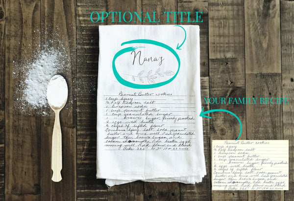 Handwritten Recipe Tea Towel - Your favorite recipe in handwriting transferred to a keepsake tea towel
