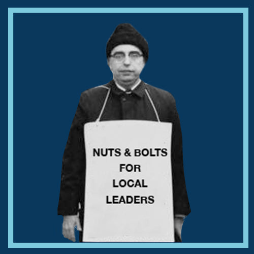 Nuts and Bolts for Labor Leaders