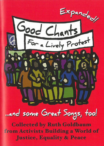 Good Chants for a Lively Picketline, Expanded!