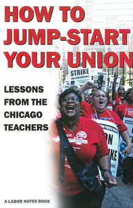 How to Jump-Start Your Union
