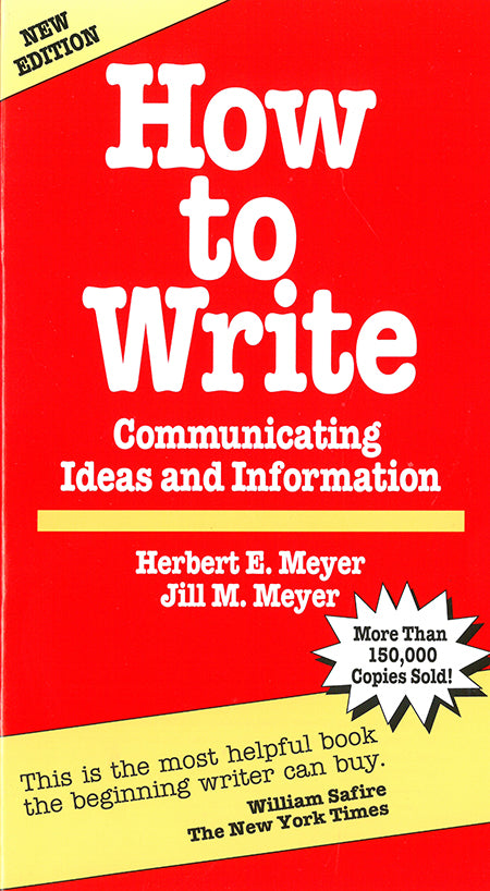 How to Write: Communicating Ideas and Information