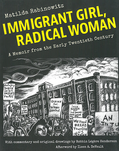 Immigrant Girl, Radical Woman