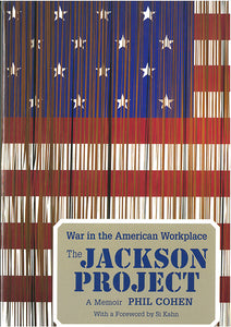 The Jackson Project: War in the American Workplace