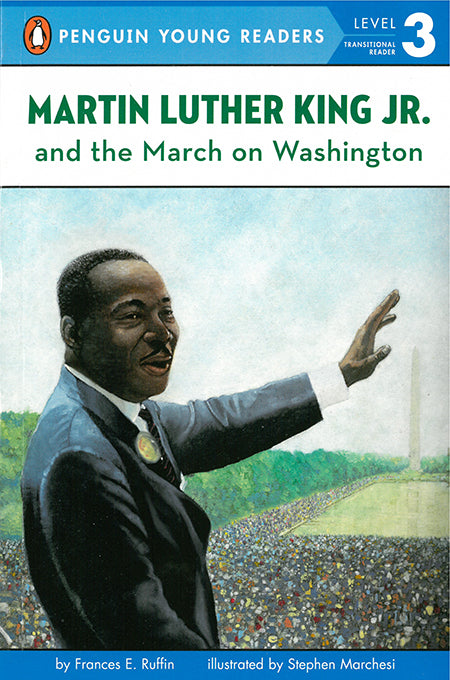 Martin Luther King, Jr., and the March on Washington