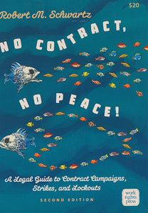 No Contract, No Peace: A Legal Guide to Contract Campaigns, Strikes, and Lockouts