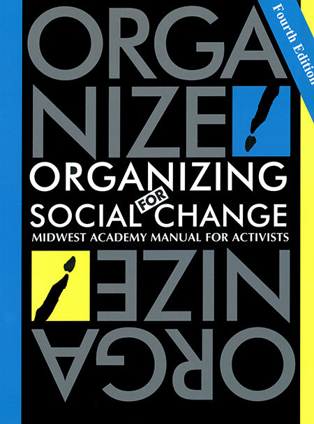 Organizing for Social Change, 4th edition