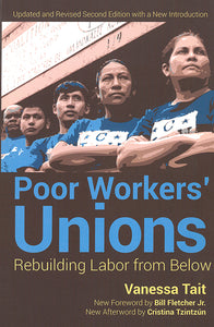 Poor Workers' Unions: Rebuilding Labor from Below