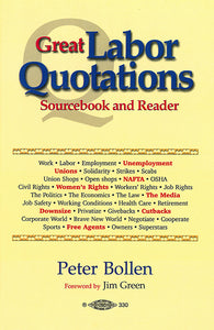 Great Labor Quotations: Sourcebook and Reader