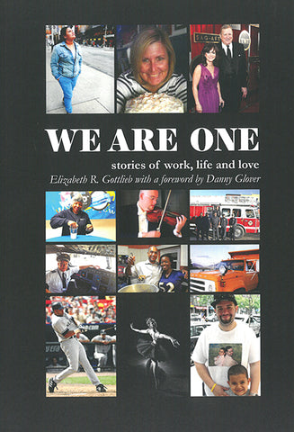We Are One: Stories of Work, Life and Love