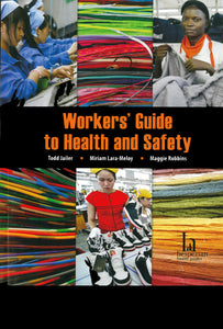 Workers' Guide to Health and Safety