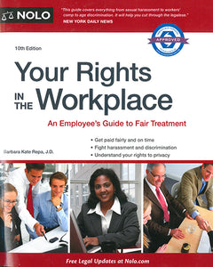 Your Rights In The Workplace, 10th Edition