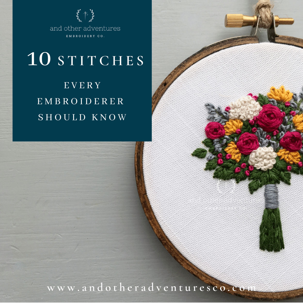 10 Stitches Every Embroiderer Should Know | And Other Adventures Embroidery Co