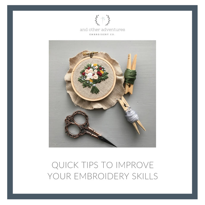 Quick Tips to Improve Your Embroidery Skills