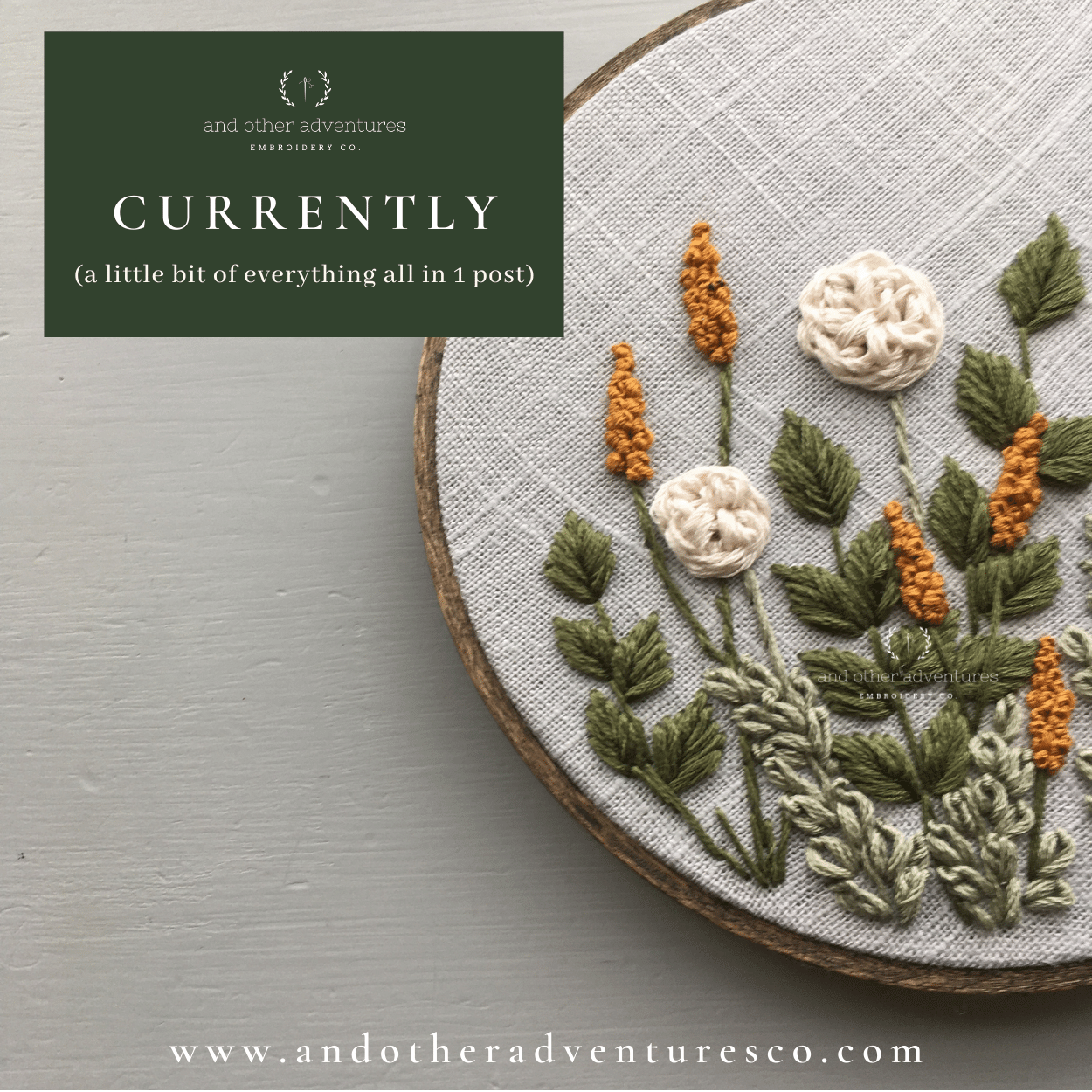 Currently - November 2020 Blog Post by And Other Adventures Embroidery