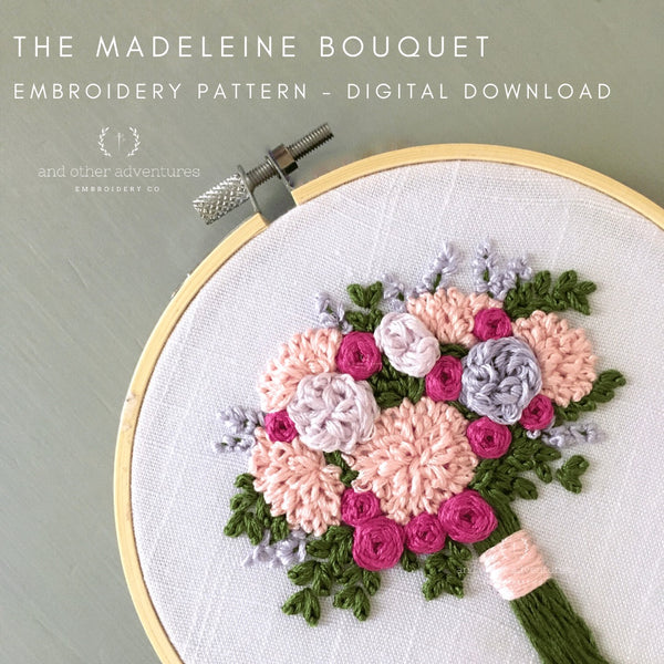 The Madeleine Bouquet Hand Embroidery Pattern | And Other Adventures Embroidery Co